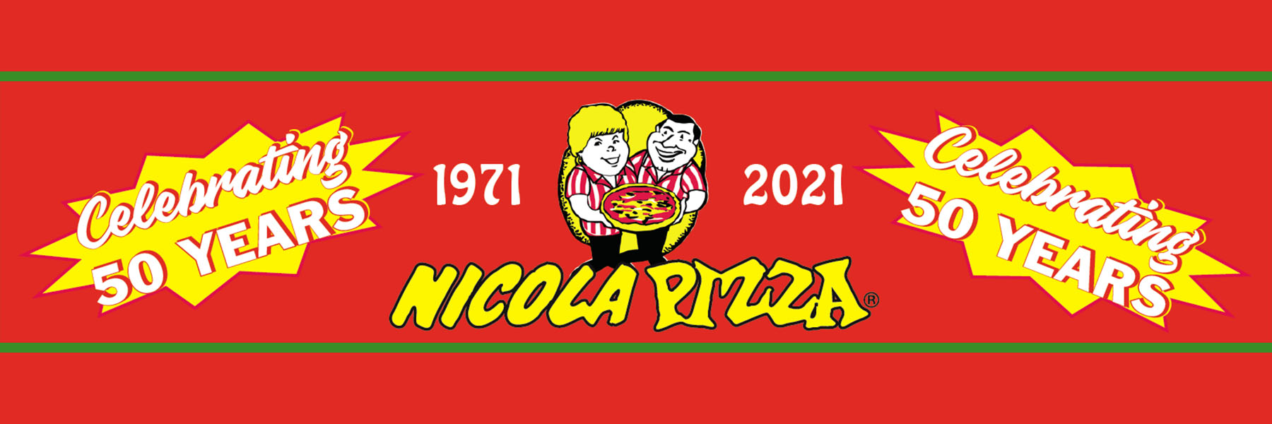 Nicola Pizza Celebrating 50 Years